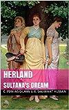 Herland: Followed by Sultana's Dream (English Edition)
