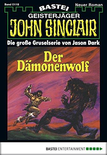 John Sinclair - Folge 0118: Der Dämonenwolf