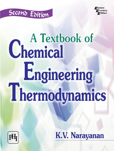 A textbook of chemical engineering thermodynamics 2e ebook k v a textbook of chemical engineering thermodynamics 2e by narayanan k v fandeluxe Choice Image