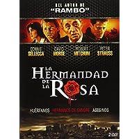 La Hermandad De La Rosa