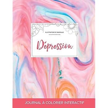 Journal de Coloration Adulte: Dépression (Illustrations de Mandalas, Chewing-Gum)