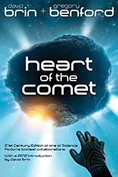 Heart of the Comet by [Benford, Gregory, Brin, David]
