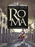 Roma. Band 4: Blut von meinem Blut