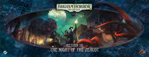 Return to the Night of the Zealot (english) - A New Upgrade Expansion for Arkham Horror: The Card Game