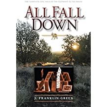 All Fall Down: The complete epic saga of the elephant in the room (English Edition)