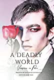 A Deadly World: Vampires in Par