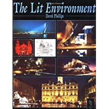 Lit Environment by Derek Phillips (2001-12-31)