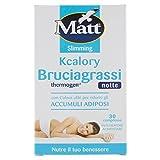 Matt Bruciagrassi Kcalory Thermogenct Notte - Compresse Brucia Grassi Rassodante Snellente - Integratore Alimentare - 10 gr