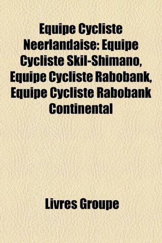 quipe-cycliste-nerlandaise-quipe-cycliste-skil-shimano-quipe-cycliste-rabobank-quipe-cycliste-raboba