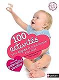 100 activités pour signer et communiquer avec bébé (365 ACTIVITES) (French Edition)
