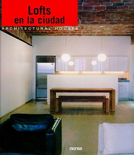 City Lofts: Lofts en la ciudad