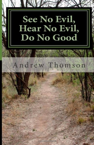 See No Evil, Hear No Evil, Do No Good: Genocide in Rwanda and the Role of the West