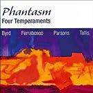 Four Temperaments (Byrd � Ferrabosco � Parsons � Tallis) /Phantasm