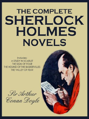 THE COMPLETE SHERLOCK HOLMES NOVELS With Their Original Illustrations By DOYLE SIR ARTHUR CONAN