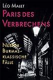 Paris des Verbrechens: Nestor Burmas klassische F?lle