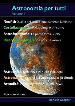 Astronomia per tutti: volume 2 di [Gasparri, Daniele]