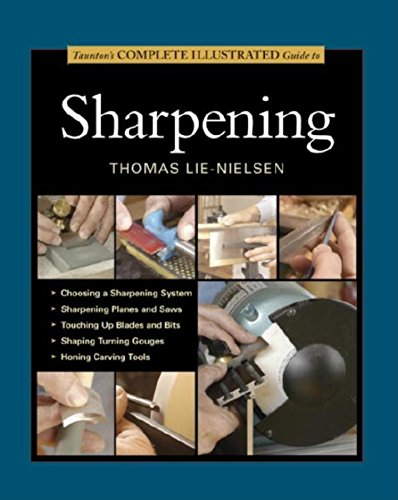 Tauntons Complete Illustrated Guide To Sharpening