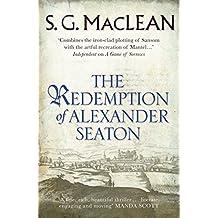 The Redemption of Alexander Seaton: Alexander Seaton 1 (Alexander Seaton series)
