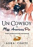 Un Cowboy per Miss American pie
