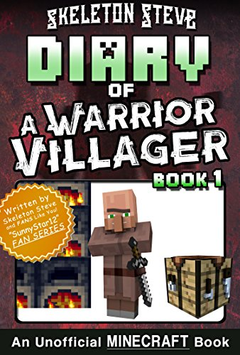 Diary of a Minecraft Warrior Villager - Book 1: Unofficial ...
