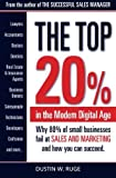 Scarica Libro The Top 20 Why 80 of small businesses fail at SALES MARKETING and how you can succeed by Mr Dustin W Ruge 2015 10 21 (PDF,EPUB,MOBI) Online Italiano Gratis