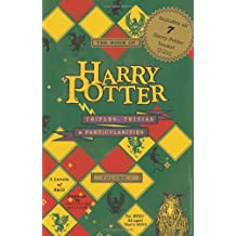 The Book of Harry Potter Trifles, Trivias, and Particularities: Volume 1