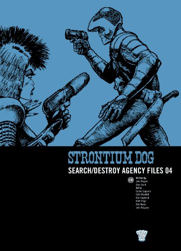 Strontium Dog: Search/destroy Agency Files: v. 4 (2000 Ad Strontium Dog 4)