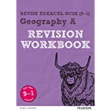 Revise Edexcel GCSE (9-1) Geography A Revision Workbook: for the 9-1 exams (Revise Edexcel GCSE Geography 16)
