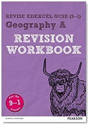 Revise Edexcel GCSE (9-1) Geography A Revision Workbook: for the 9-1 exams (Revise Edexcel GCSE Geography 16)