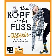 MyBoshi. Von Kopf bis Fuß - häkeln: Neue Boshis, Schals, Socken und mehr