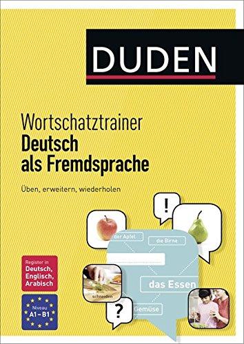 Wortschatztrainer A1/B1 Duden Deutsch als fremdsprache por Aa.Vv