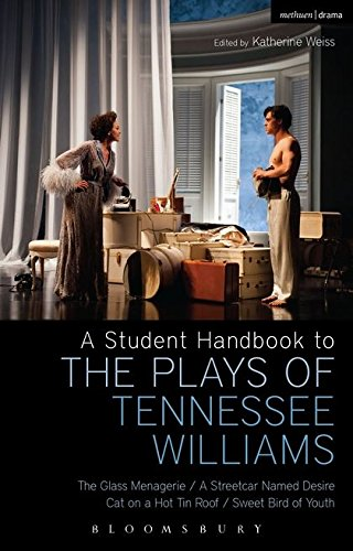 A Student Handbook to the Plays of Tennessee Williams por Bloomsbury