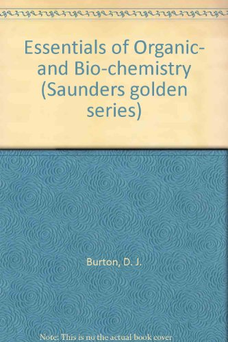 essentials-of-organic-and-bio-chemistry-saunders-golden-series