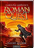 Roman Quest - Flucht aus Rom (Roman Quest 1)