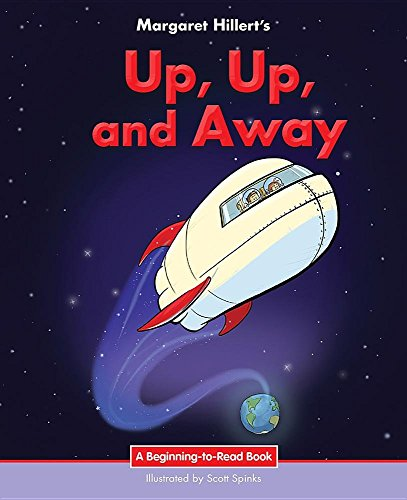 Up, Up & Away (A Beginning-to-Read)
