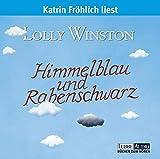 Himmelblau und Rabenschwarz: Lesung (Lübbe Audio)