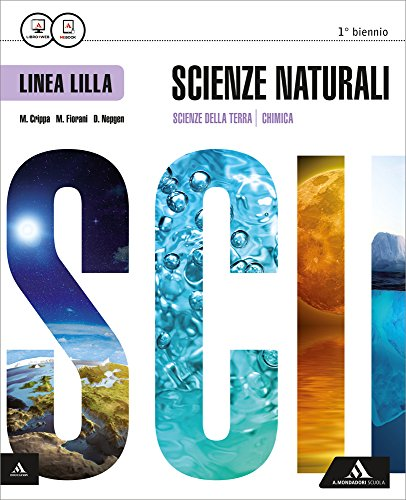 Scienze naturali. Ediz. lilla. Vol. unico. Per i Licei. Con e-book. Con espansione online