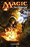 Magic: The Gathering Graphic Novel: Bd. 1: Innistrad
