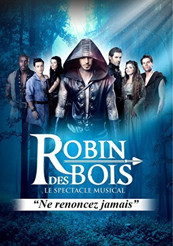 Le Spectacle Musical (DVD + CD) by Robin des Bois