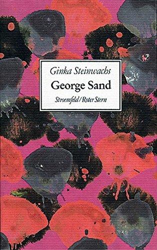 George Sand: Eine Frau in Bewegung, die Frau von Stand