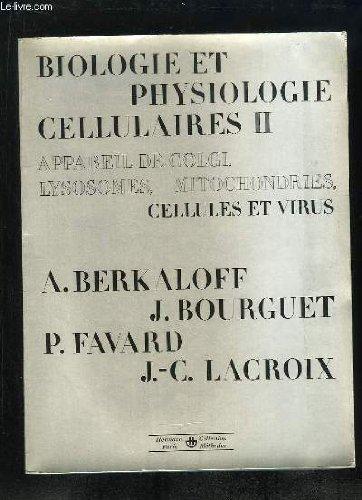 biologie-et-physiologie-cellulaires-tome-ii-cellules-et-virus
