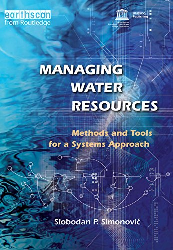 Managing Water Resources: Methods and Tools for a Systems Approach (English Edition) par Slobodan P. Simonovic