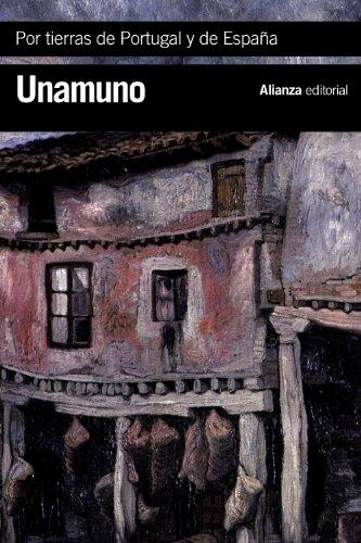 Por tierras de Portugal y de España (El Libro De Bolsillo - Bibliotecas De Autor - Biblioteca Unamuno) por Miguel de Unamuno