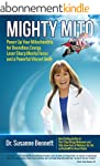 Mighty Mito: Power Up Your Mitochondr...