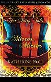 Mirror, Mirror (Fat Fairy Tales Book 1) (English Edition)