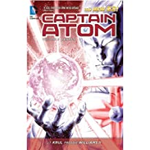 Captain Atom Vol. 2: Genesis (The New 52) by J.T. Krul(2013-08-27)