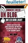 Comment Creer un Blog que les Gens Li...