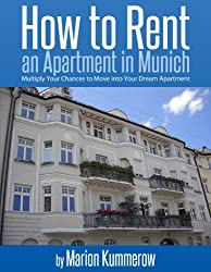 How to Rent an Apartment in Munich (English Edition)