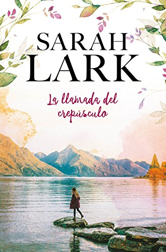 La llamada del crepúsculo por Sarah Lark