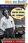 Surely You're Joking, Mr. Feynman: Ad...